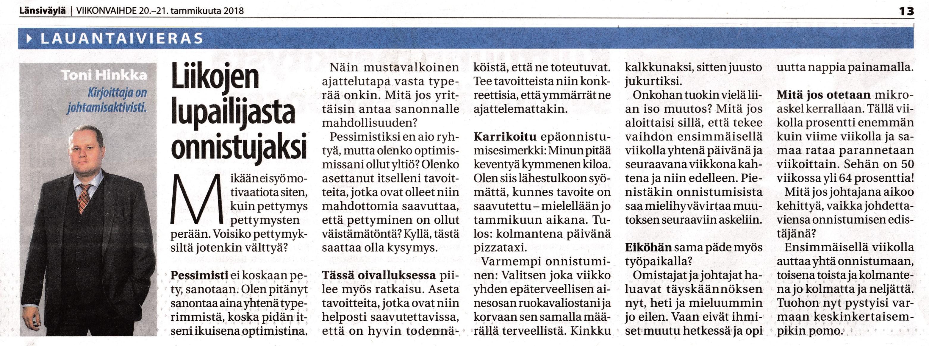 Liikojen lupailijasta onnistujaksi Toni Hinkka Kolumni Länsiväylä 20.1.2018