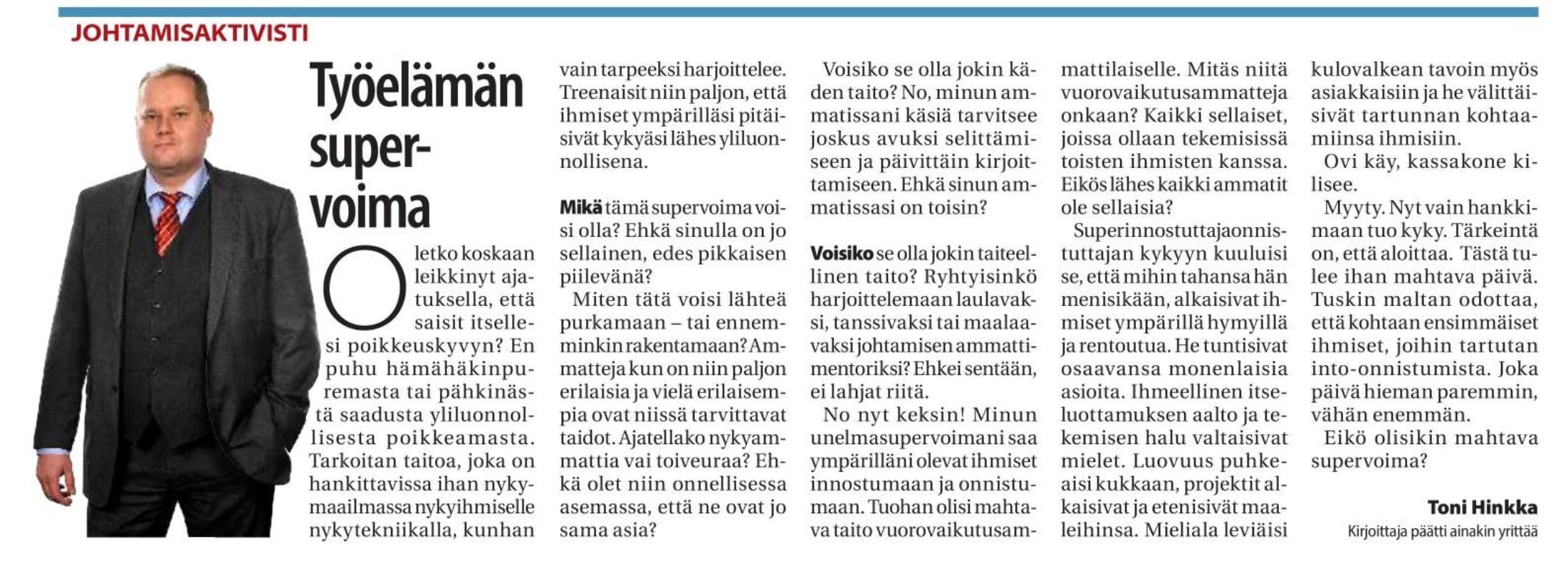 Työelämän supervoima Toni Hinkka kolumni Keski-Uusimaa 6.2.2018